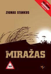 Zigmas Stankus - Miražas