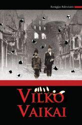 Remigijus Baltrušaitis - Vilko vaikai II knyga