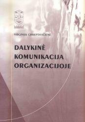 Virginija Chreptavičienė - Dalykinė komunikacija organizacijoje. Mokomoji knyga