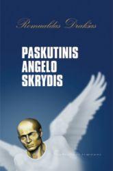 Romualdas Drakšas - Paskutinis angelo skrydis