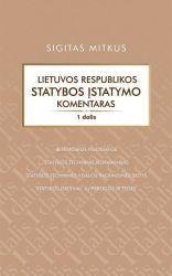 Sigitas Mitkus - Lietuvos Respublikos Statybos įstatymo komentaras