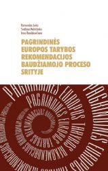 Irma Randakevičienė, Raimundas Jurka, Svetlana Melničenko - Pagrindinės Europos Tarybos rekomendacijos baudžiamojo proceso srityje