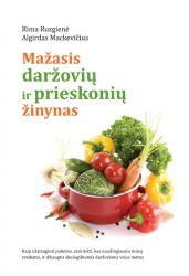 Rima Ruzgienė, Algirdas Mackevičius - Mažasis daržovių ir prieskonių žinynas