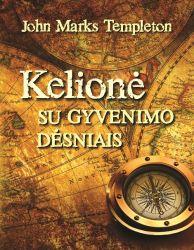 John Marks Templeton - Kelionė su gyvenimo dėsniais