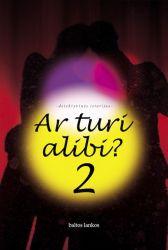 Autorių kolektyvas - Ar turi alibi II