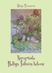 Marija Romanova - Nepaprasta Baltųjų Tiškučių kelionė