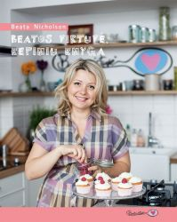 Beata Nicholson - Beatos virtuvė: kepinių knyga