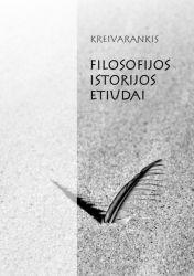 Kreivarankis - Filosofijos istorijos etiudai