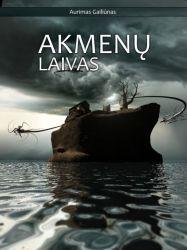Aurimas Gailiūnas - Akmenų laivas