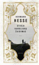 Hermann Hesse - Stiklo karoliukų žaidimas