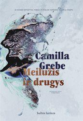 Camilla Grebe - Meilužis ir drugys
