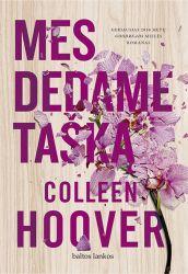Colleen Hoover - Mes dedame tašką