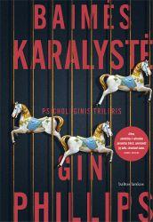 Gin Phillips - Baimės karalystė