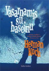 Herman Koch - Vasarnamis su baseinu