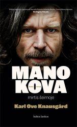 Karl Ove Knausgard - Mano kova. Mirtis šeimoje