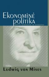 Ludwig von Mises - Ekonominė politika