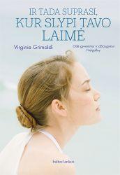 Virginie Grimaldi - Ir tada suprasi, kur slypi tavo laimė