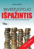 Rokas Lukošius - Investuotojo išpažintis