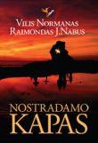 Vilis Normanas, Raimondas J. Nabus - Nostradamo kapas