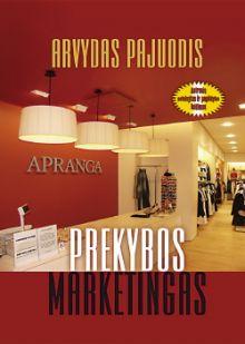 Arvydas Pajuodis - Prekybos marketingas