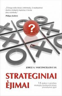 Jorge A. Vasconcellos e Sá - Strateginiai ėjimai