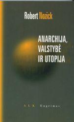 Robert Nozick - Anarchija, valstybė ir utopija