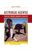 James M. Heidema - Aistringas agentas