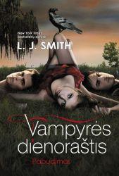 L.J. Smith - Pabudimas. Ciklo 'Vampyrės dienoraštis 1-oji knyga