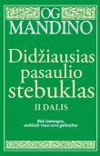 Og Mandino - Didžiausias pasaulio stebuklas II d.