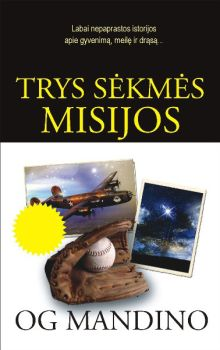 Og Mandino - Trys sėkmės misijos
