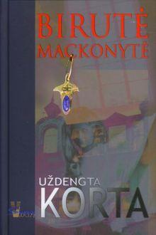 Birutė Mackonytė - Uždengta korta