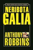 Anthony Robbins - Neribota galia