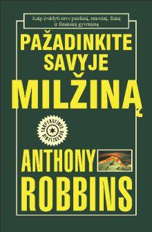 Anthony Robbins - Pažadinkite savyje milžiną