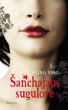 Hong Ying - Šanchajaus sugulovė