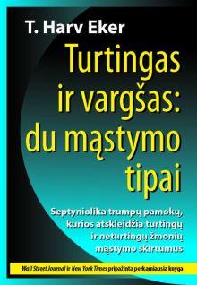 T. Harv Eker - Turtingas ir vargšas: du mąstymo tipai