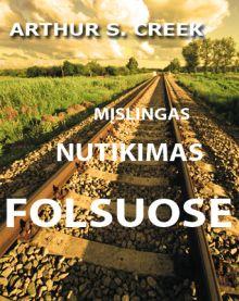 Arthur S.Creek - Mįslingas nutikimas Folsuose