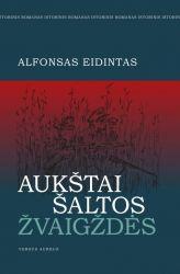 Alfonsas Eidintas - Aukštai šaltos žvaigždės