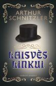 Arthur Schnitzler - Laisvės linkui