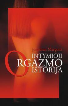 Jonathan Margolis - Intymioji orgazmo istorija
