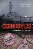 Georgijus Kopčinskis, Nikolajus Šteinbergas - Černobylis. Katastrofos anatomija