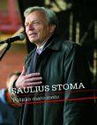 Saulius Stoma - Politika maro metu