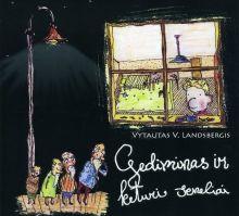 Vytautas V. Landsbergis - Gediminas ir keturi seneliai