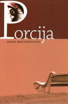 Jonas Mačiukevičius - Porcija - meilė lovoje
