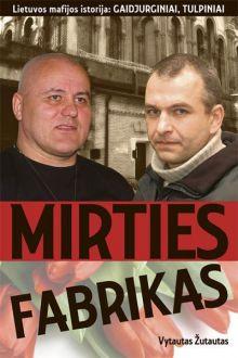 Vytautas Žutautas - Mirties fabrikas
