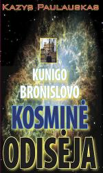 Kazys Paulauskas - Kunigo Bronislovo kosminė odisėja