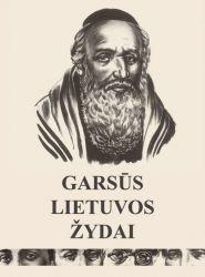 Aušra Pačkauskienė, Vytautas Toleikis - Garsūs Lietuvos žydai