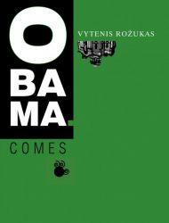 Vytenis Rožukas - Obama.comes