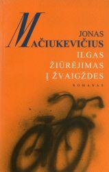 Jonas Mačiukevičius - Ilgas žiūrėjimas į žvaigždes
