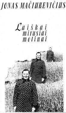 Jonas Mačiukevičius - Laiškai mirusiai motinai