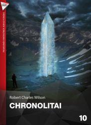 Robert Charles Wilson - Chronolitai
